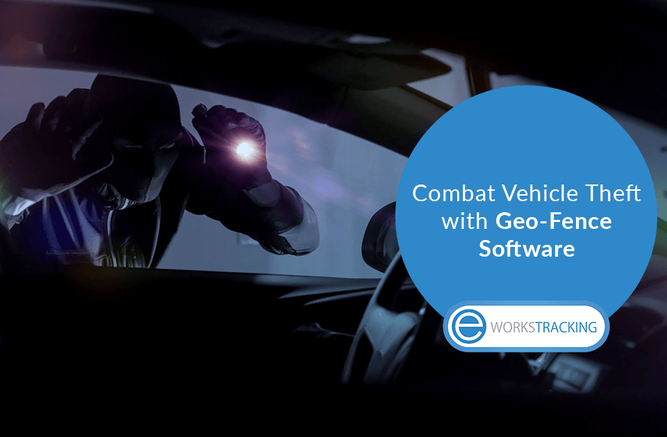 Combat Vehicle Theft with Geo Fence Software